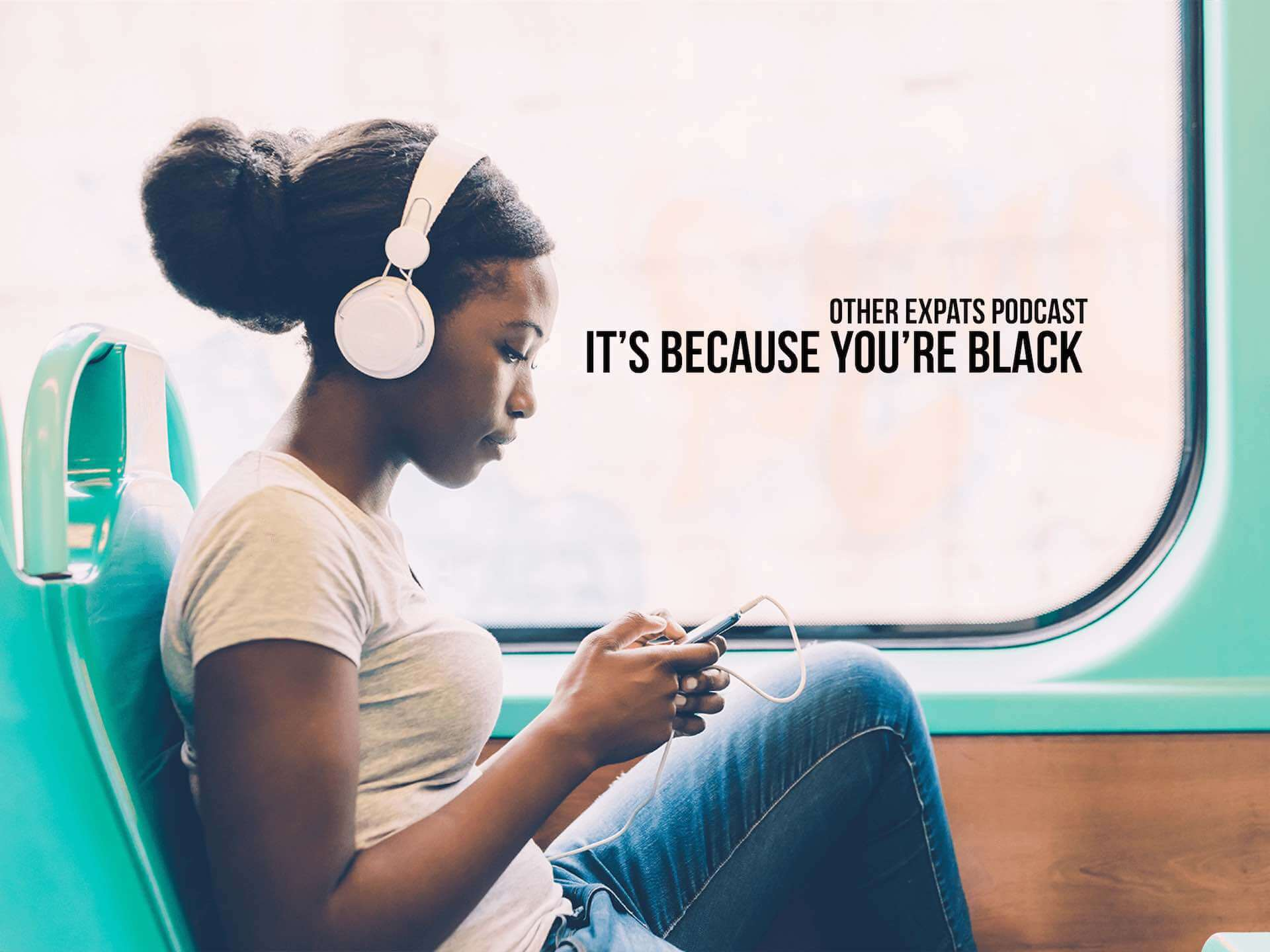 It's because you're black